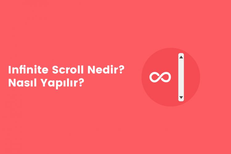 Infinite Scroll Nedir